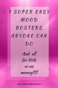 7 Super Easy Mood Busters