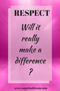 respect-will-it-really-make-a-difference
